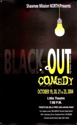 2004-2005 Black Out Comedy