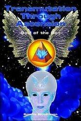 Transmutation Through Ascension