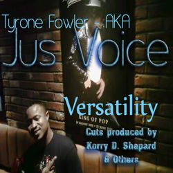 Versatility by Jus Voice