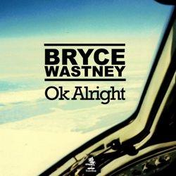 Bryce Wastney - Ok alright
