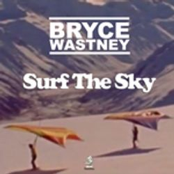 Bryce Wastney - Surf the sky