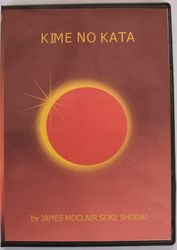 Kime No Kata by James Moclair Soke Shodai