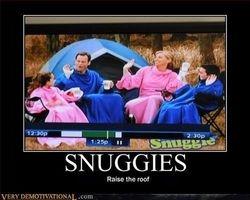 I like snuggies!
