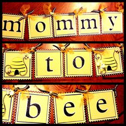 """""""Mommy to Bee"""" Banner"""