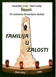 "JAK ""Familija u žalosti"" 2008"
