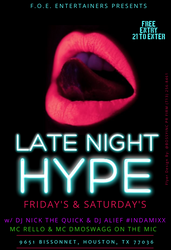 The Late Night Hype, Houston, TX