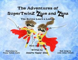 The Adventures of SuperTwinZ Zuce and Zena