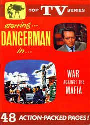 War Against the Mafia – Danger Man 'Top TV Series' story book