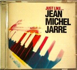 Just Like... Jean Michel Jarre