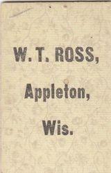 W. T. Ross, photographer of Appleton, Wisconsin - back