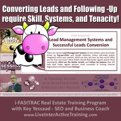 Converting Leads and Following-Up require Skill, Systems, and Tenacity! - iF201-05 June 2019 - #LiveTrainingRE