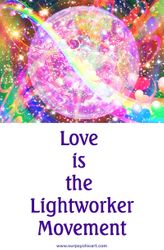 Love is the Lightworker Movement