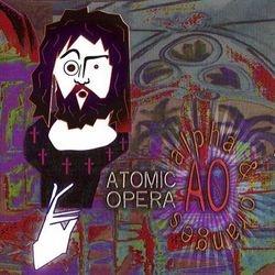 Atomic Opera - Alpha And Oranges 1999