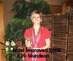 Most Improved for 2009- Kim Mundson