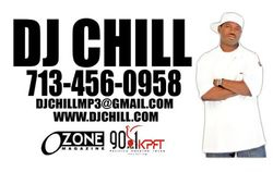 DJ CHILL, Hpuston, TX