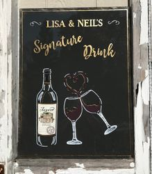 Signature Drink Sign on acrylic