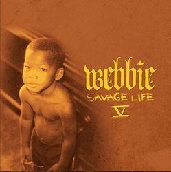 Lil Webbie Savage Life 5