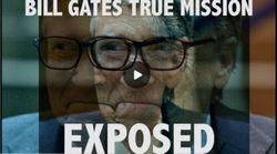 Bill Gates True Mission Exposed