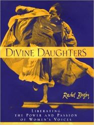 Divine Daughters: Liberating The Power and Passion of Women?s Soul by R. Bagb, $14.00
