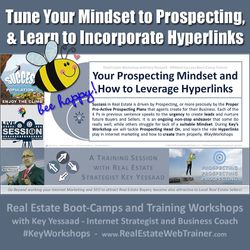 Tune Your Mindset to Prospecting and Learn to Incorporate Hyperlinks - #KeyWorkshops