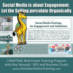 Social Media is about Engagement; Let the Selling percolate Organically - iF201-10 Aug 2019 - #LiveTrainingRE