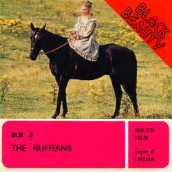 Black Beauty - The Ruffians