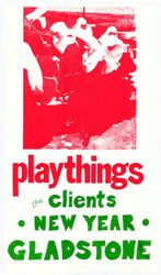Playthings and Clients at Gladstone