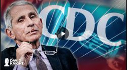 Fauci & CDC?s Trail of Lies & Vaccine Injuries