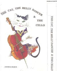 The Cat, the Belly Dancer & the Cello