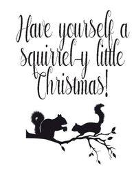 Squirrel-y Christmas inside