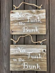 No Funk in the Bunk