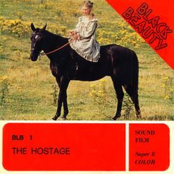 Black Beauty - The Hostage
