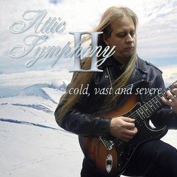 Attic Symphony -  II - Cold, Vast and Severe... 2007