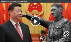 Chinese Govt: True Nazis, Not Communists