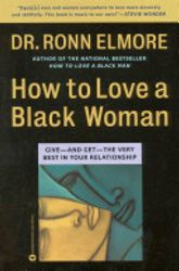 How to Love a Black Woman- by Ronn Elmore, $13.95