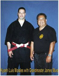 Kyoshi Morales with Hanshi James Muro