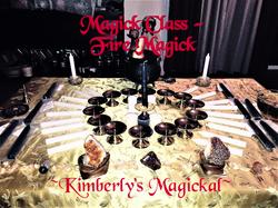Magick Class - Fire Magick