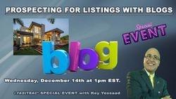 Prospecting for Listing using Blog Marketing
