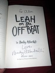 Personalized Dedication and Autograph in My Copy of Leah on the Offbeat at The Wombatorium 2.0: A Capital Idea