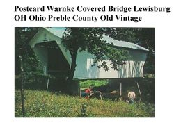 Warnke Covered Bridge Lewisburg Ohio, Preble County
