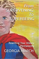 From Supervening to Superbeing