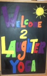 Welcome sign to Laughter Yoga