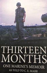 Cover of Thirteen Months, One Marine's Memoir