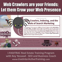 Web Crawlers are your Friends; Let them Grow your Web Presence - iF201-02 June 2019 - #LiveTrainingRE