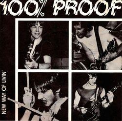 "100% Proof - New Way Of Livin' 7"" 1980"