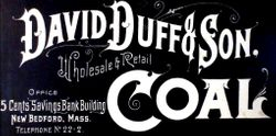 The David Duff & Son Coal Co of New Bedford