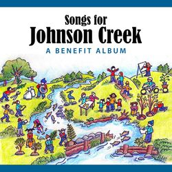 Songs for Johnson Creek