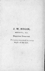 J. W. Hogan, photographer, Mendota, IL - back