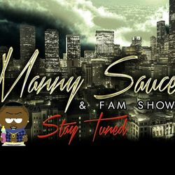 The Manny Sauce & Fam Show, Houston, TX