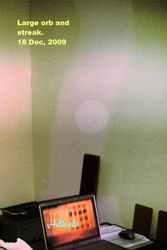 Large orb with streak, Dec, 2009